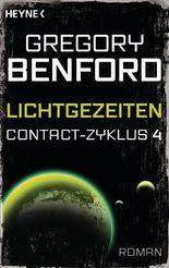 Lichtgezeiten: Contact-Zyklus Band 4 - Roman