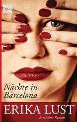 Nächte in Barcelona: Erotischer Roman