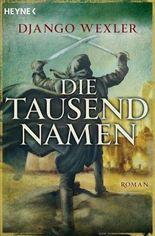 Die tausend Namen: Roman