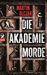 Die Akademiemorde: Roman
