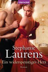 Ein widerspenstiges Herz: Roman