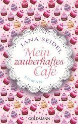 Mein zauberhaftes Café: Roman