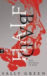 HALF BAD – Das Dunkle in mir: Band 1