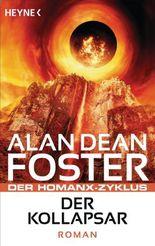 Der Kollapsar: Der Homanx-Zyklus - Roman
