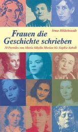 Frauen, die Geschichte schrieben