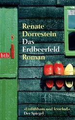 Das Erdbeerfeld: Roman