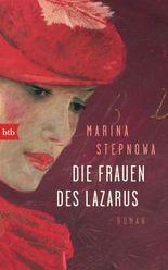 Die Frauen des Lazarus: Roman