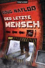 Der letzte Mensch: Roman