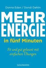 Mehr Energie in fünf Minuten: Fit und gut gelaunt - mit einfachen Übungen