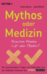 Mythos oder Medizin: Brauchen Wunden Luft oder Pflaster?