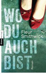 Wo du auch bist: Roman (German Edition)