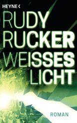 Weißes Licht: Roman