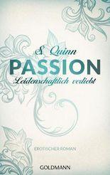 Passion. Leidenschaftlich verliebt: Passion 3 - Erotischer Roman (German Edition)