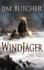 Windjäger: Roman