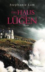 Das Haus der Lügen: Roman