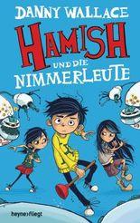 Hamish und die Nimmerleute