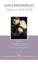 Angst vor dem Glück: Erzählungen (German Edition)