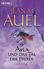 Ayla und das Tal der Pferde: Ayla 2 (Kinder Der Erde / Earth's Children)