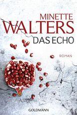 Das Echo: Roman