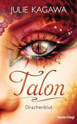 Talon - Drachenblut (Talon-Serie 4)