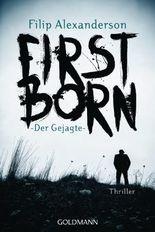 Firstborn: Der Gejagte - Thriller