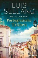 Portugiesische Tränen: Roman - Ein Lissabon-Krimi (Portugal-Krimis 3)