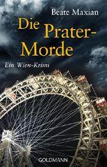 Die Prater-Morde: Ein Fall für Sarah Pauli 7 - Ein Wien-Krimi (Die Sarah-Pauli-Reihe)