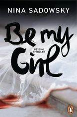Be my Girl: Psychothriller