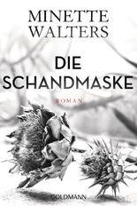 Die Schandmaske: Roman