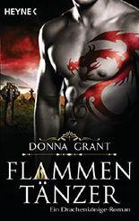 Flammentänzer: Ein Drachenkönige-Roman