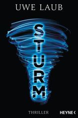 Sturm: Thriller (German Edition)