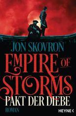 Empire of Storms - Pakt der Diebe: Roman (Empire of Storms-Reihe 1)