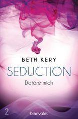 Seduction - Betöre mich