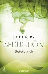 Seduction - Befreie mich