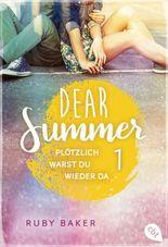 Dear Summer - Plötzlich warst du wieder da