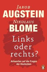 Links oder rechts?: Antworten auf die Fragen der Deutschen