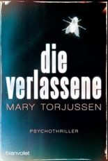 Die Verlassene: Psychothriller