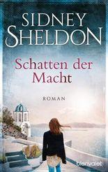 Schatten der Macht: Roman