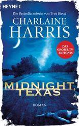 Midnight, Texas: Roman (Midnight, Texas-Serie 1)