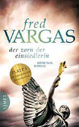 Der Zorn der Einsiedlerin: Kriminalroman