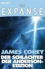 Der Schlächter der Anderson-Station: The Expanse-Story 1 (The Expanse-Serie: Storys)