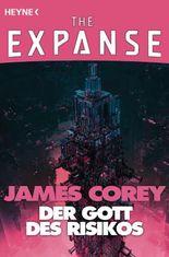 Der Gott des Risikos: The Expanse-Story 2 (The Expanse-Serie: Storys)