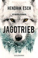 Jagdtrieb: Kriminalroman
