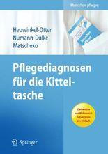 Pflegediagnosen für die Kitteltasche (Menschen pflegen)
