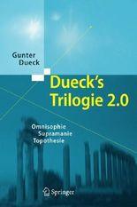 Dueck's Trilogie 2.0