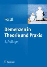Demenzen in Theorie Und Praxis