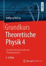 Grundkurs Theoretische Physik 4