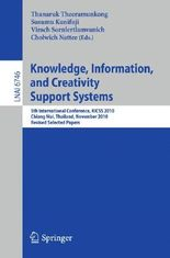 Knowledge, Information, and Creativity Support Systems
