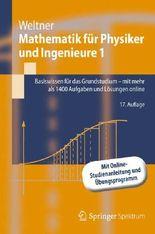 Mathematik für Physiker und Ingenieure 1