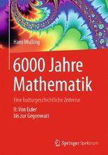 6000 Jahre Mathematik. Bd.2